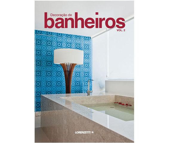 livro-decoracao-banheiros-volume-2-lorenzetti